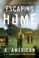 Escaping Home, Paperback by American, A., Brand New, Free shipping in the US