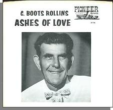 """C. Boots Rollins & Pioneer Band - Ashes of Love - 7"""" 45 RPM Square Dance!"""
