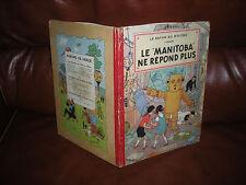 JO ZETTE ET JOCKO N°3 LE MANITOBA - EDITION ORIGINALE 1952 4e PLAT B6 (TINTIN)