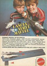 X7535 Lancia aerei Mattel - Pubblicità 1977 - Vintage Advertising
