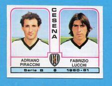 PANINI CALCIATORI 1980/81 - Figurina n.359- PIRACCINI+LUCCHI-CESENA -NEW