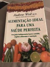 Alimentação Ideal para uma saúde perfeita  (Portuguese)    Livro Portuguese