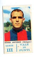 CALCIO  FIGURINA CALCIATORI 1963-64  RENNA  BOLOGNA  CARTONATA (cm 4,5 x 7,2)