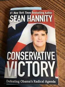 Sean Hannity Conservative Victory - Autographed - NEW (see description) 1st Ed.