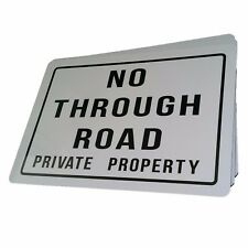 NO THROUGH ROAD PRIVATE PROPERTY Aluminium outdoor sign 315mm x 220mm