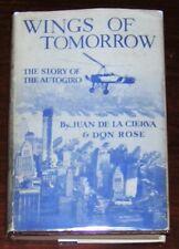 WINGS of TOMORROW Story of the Autogiro Juan de la Cierva 1931 HC DJ Helicopter