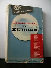 TRAVEL GUIDE TO EUROPE [American Automobile Association, 1955]