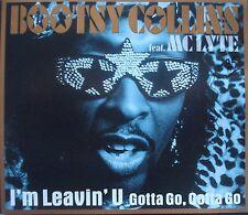 BOOTSY COLLINS FEAT. MC LYTE  __  I`M LEAVIN`U ( GOTTA GO, GOTT GO ) 7 Track CD