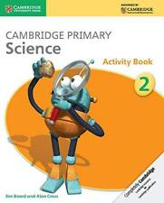 Cambridge Primaire Science Etape 2 Cahier D'Activités (Cambridge International