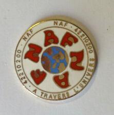 Pin's pin MODE NAF-NAF A TRAVERS L'UNIVERS (ref L32)