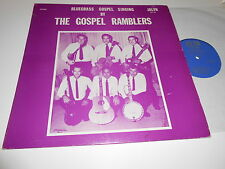 THE GOSPEL RAMBLERS , BLUEGRASS  GOSPEL  singing  VINYL LP plays vg++