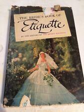 Antique vintage book- The Brides Book of Etiquette 1955