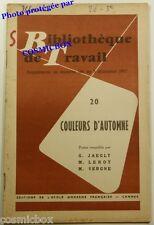 BT Bibliothèque de Travail n° 386 Couleurs d'Automne revue scolaire datant 1957
