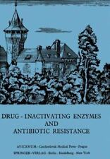 Drug-Inactivating Enzymes and Antibiotic Resistance : 2nd International...
