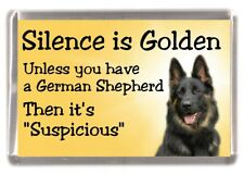 "German Shepherd Dog Fridge Magnet ""Silence is Golden ......"" by Starprint"
