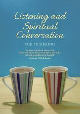 Listening and Spiritual Conversation : Singing God-Songs in a Noisy World by...