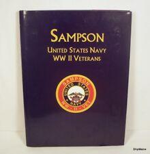 SAMPSON United States Navy WWII Veterans History Book - Turner Publishing 2000