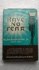 Have No Fear by Joe Rosenfield, Jr. 1959 1st edition signed by author - buy it