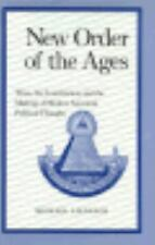 New Order of the Ages: Time, the Constitution, and the Making of-ExLibrary