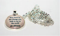 GANDHI MAHATMA NECKLACE YOU MUST BE THE CHANGE YOU WISH TO SEE IN THE WORLD GIFT