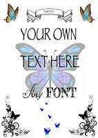 Personalised Your own wording text Quote A4 A5 Poem letter Sign Print Flowers 3