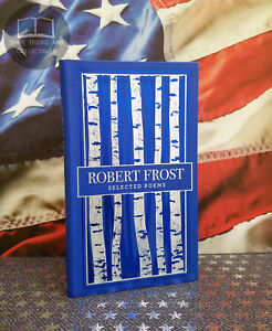 NEW Selected Poems by Robert Frost Bonded Leather Collectible Edition