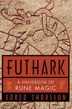 Futhark. A Handbook of Rune Magic by Thorsson, Edred (Edred Thorsson) (Paperback
