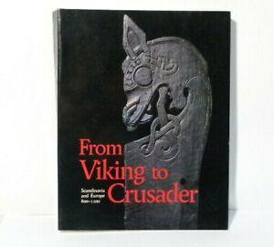 1992 From Viking to Crusader Scandinavia & Europe 800-1200 Book Nordic Council