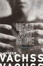 Dead and Gone Bk. 12 by Andrew Vachss (2001, Paperback)