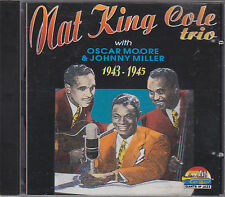 Nat King Cole trio with O.Moore & J.Miller-1943-1945 CD