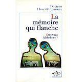 Henri Rubinstein - LA MEMOIRE QUI FLANCHE. Etes-vous Alzheimer ? - 1996 - Broché