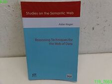 STUDIES ON THE SEMANTIC WEB: REASONING TECHNIQUES FOR THE WEB OF DATA - LIKE NEW