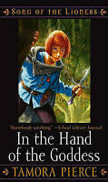 In the Hand of the Goddess (Song of the Lioness), Pierce, Tamora, Very Good Book