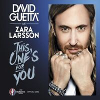 DAVID GUETTA FEAT. LARSSON,ZARA -THIS ONE'S FOR YOU (2-TRACK) EURO 2016  CD NEW+