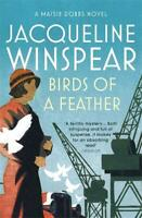 Birds of a Feather (Maisie Dobbs Mystery 2), Jacqueline Winspear, New,