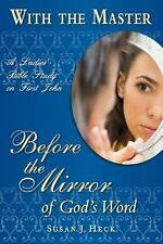 With the Master: Before the Mirror of God's Word With the Master Bible Studies