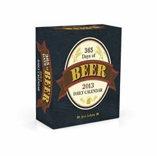 365 Days of Beer 2013 Daily Calendar - LikeNew - Lebow, Jess - Calendar