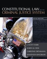 Constitutional Law and the Criminal Justice System 6th edition NEW 9781285457963