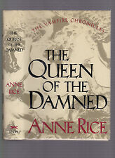 The Queen of the Damned: Part 3 of the Vampire Chronicles, Anne Rice 1988 1st ed