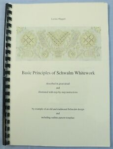 Basic Principles of Schwalm Whitework Instruction Book by Luzine Happel