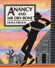 Anancy and Mr Dry-Bone (Brand New Paperback) Fiona French