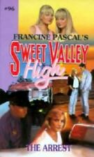 Sweet Valley High #96: THE ARREST