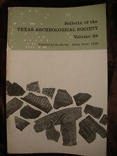 TEXAS ARCHEOLOGICAL SOCIETY v38 1967 Archeology History Starr Crocket County