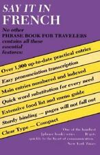 Say It In French: Phrase Book for Travelers