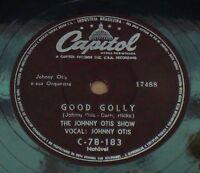 "JOHNNY OTIS SHOW 1958 Good Golly/Bye Bye Baby VERY RARE!Nm 10"" 78 RPM BRAZIL"
