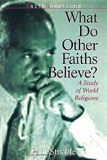 FaithQuestions - What Do Other Faiths Believe?: A Study of World Religions (Fai
