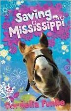 Saving Mississippi by Cornelia Funke (Paperback) New Book