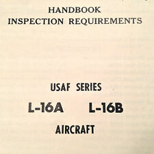 1953 -1955 L-16A and L-16B Inspection Requirements Handbook aka Aeronca Champion
