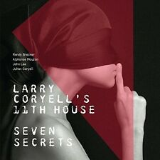 Larry Coryell's 11th House - Seven Secrets [New CD]