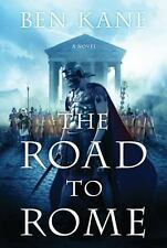 The Road to Rome: A Novel of the Forgotten Legion (The Forgotten Legion Chronicl